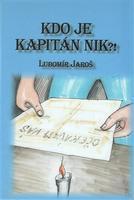Kdo je kapitán Nik?