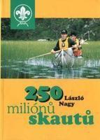 250 miliónů skautů
