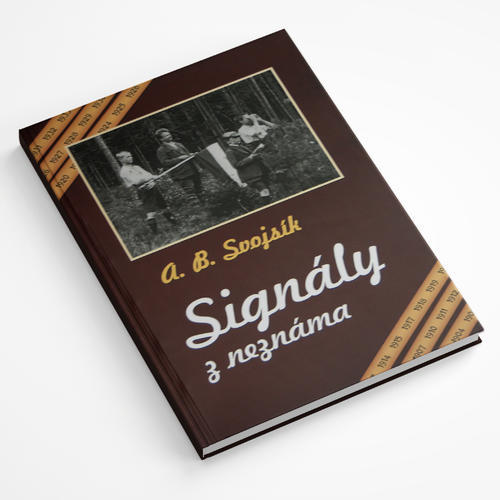 A. B. Svojsík – Signály z neznáma - 1