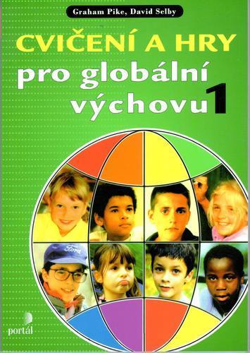 Cvičení a hry pro globální výchovu I