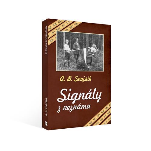 A. B. Svojsík – Signály z neznáma - 2
