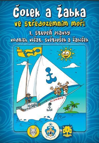 Plavba vlčat a světlušek 1.st - Středozemní moře - 2