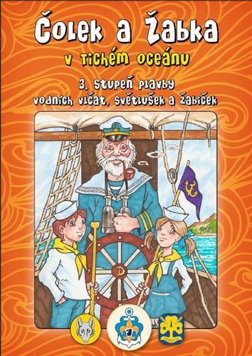 Plavba vlčat a světlušek 3.st - v Tichém oceánu - 2
