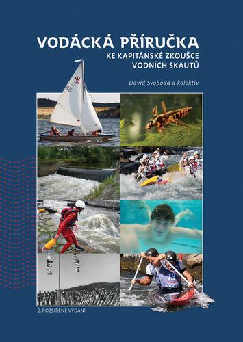 Vodácká příručka ke kapitánské zkoušce 2. vydání - 2